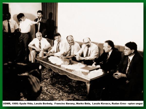 UDMR,1995: Gyula Vida, Laszlo Borbely,, Francisc Barany, Marko Bela Laszlo Kovacs si ofiţerul ungar de informaţii, Rudas Erno (primul din dreapta) - foto: ziaristionline.ro