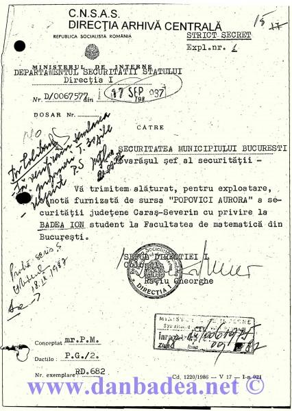 """17 sept. 1987: Adresa oficială prin care Nota sursei """"Popovici Aurora"""" a fost trimisă, de la Direcția I, la Securitatea Municipiului București. Prenumele meu apare ION în loc de DAN - semn că și securiștii mai greșesc uneori."""