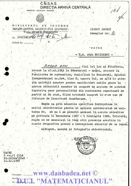 """USLA este alertată cu privire la pericolul pe care-l reprezint și rugată să nu-mi permită accesul în obiectivele apărate, în perioada """"11 decembrie 1987 - 1 februarie 1988"""". Nu știu de ce au ales exact acest interval de timp. Probabil că pe 2 februarie era """"Ziua Porților Deschise"""" în obiectivele apărate de USLA."""