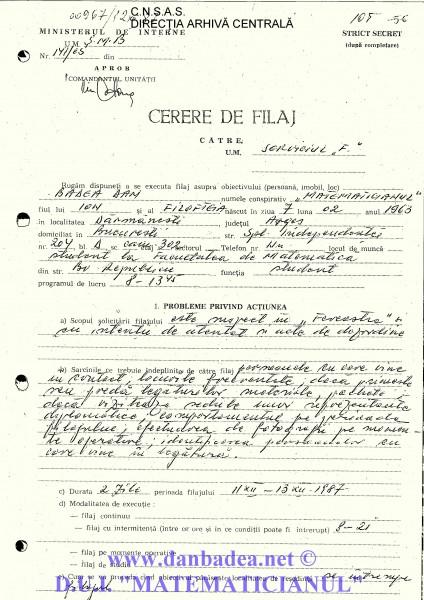 Singura Cerere de Filaj existentă în dosar, din 12 decembrie 1987, deși au fost mai multe situații în care filajul se efectua la vedere...