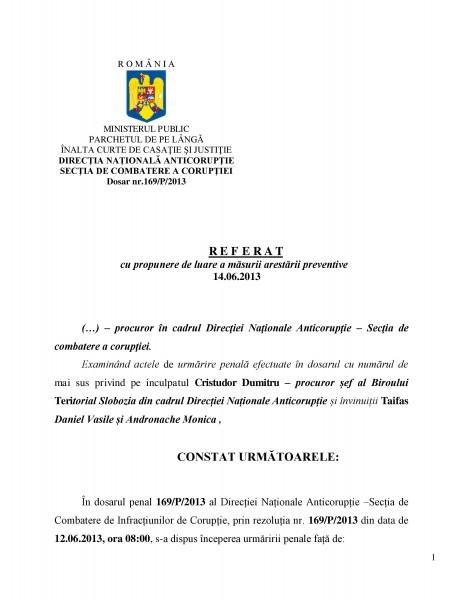 Referatul de propunere a arestării preventive pentru 29 de zile a procurorului corupt Dumitru Cristudor (14 iunie 2013)