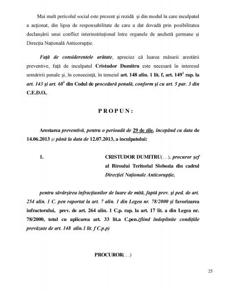 din Referatul de propunere a arestării preventive pentru 29 de zile a procurorului corupt Dumitru Cristudor