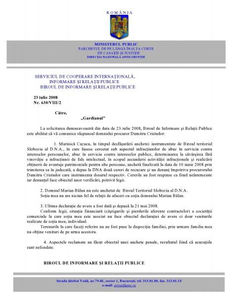 Răspunsul primit în iulie 2008, la întrebările mele, de la procurorul corupt Dumitru Cristudor, via Biroul de Informare și Relații Publice al DNA.