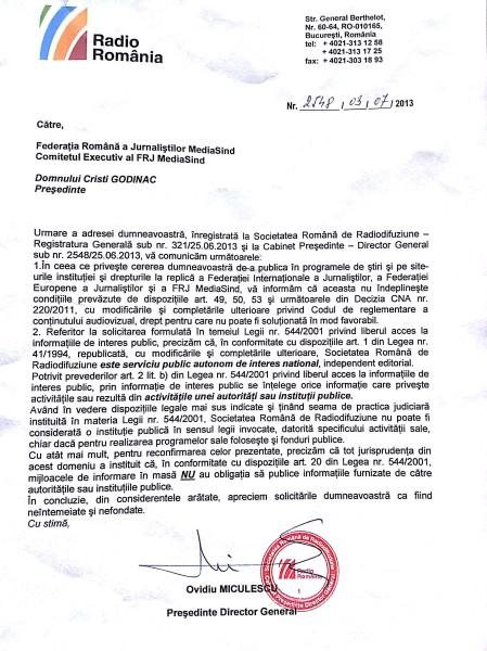 Răspunsul unui Președinte Director General al unei instituții publice, Radio România, societate plătită forțat de milioane de români și controlată de Parlament, care uită că nu lucrează la SIE, ci la SRR: Suntem serviciu public autonom de interes național, dar nu suntem instituție publică! Omul ori e ne-deștept, ori încurcă funcțiile deținute și răspunde în numele unui...serviciu care tot refuză să-l retragă din spațiul public.